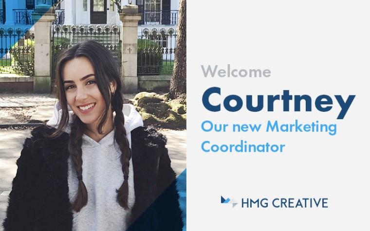 Meet Courtney, HMG's Newest Member