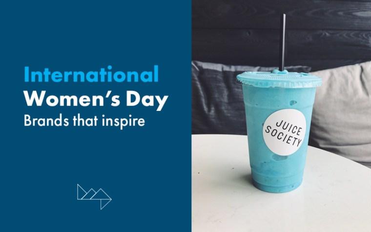 International Women's Day: 5 Inspiring Female-Founded Brands