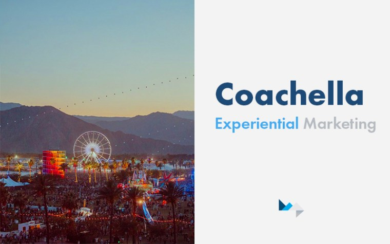 How Brands Are Using Coachella for Experiential Marketing