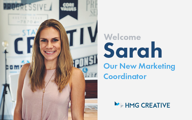 Introducing Sarah, Newest Member of the HMG Team
