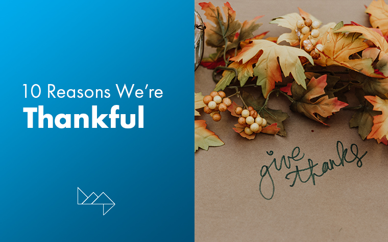 10 Reasons We're Thankful This Holiday Season