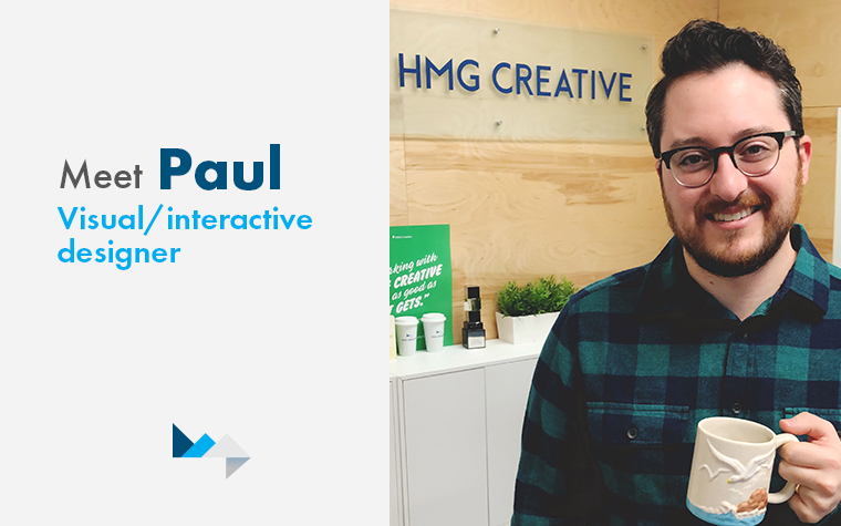 Get to Know Paul, HMG's New Visual Designer