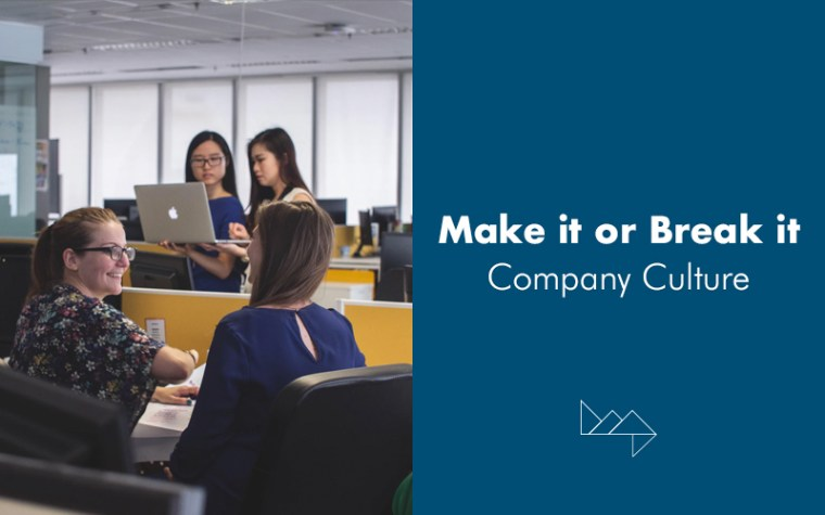 Make It or Break It: Company Culture
