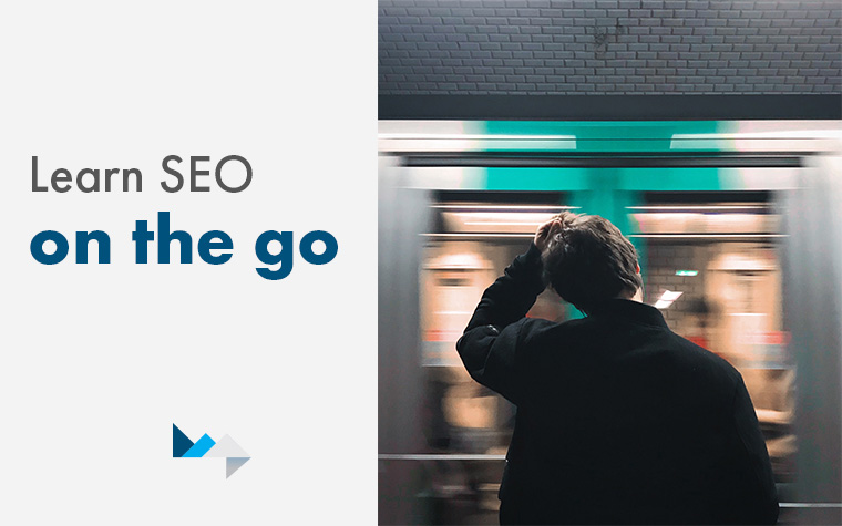 Learn SEO on the Go