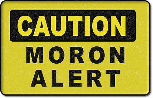 caution_moron_alert-1.web