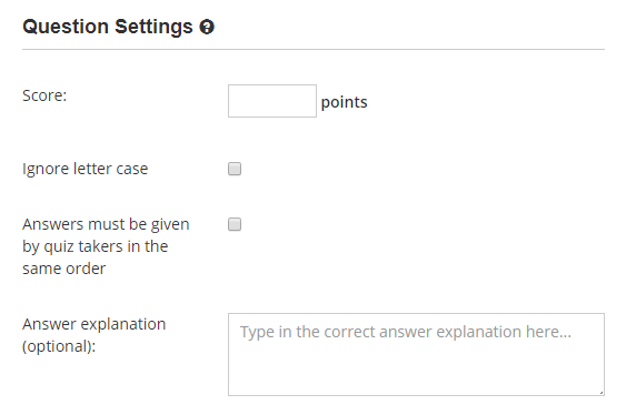 Set the question score and enter the correct answer explanation