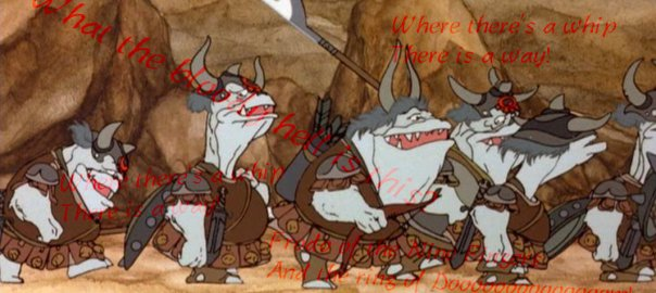 Orcs singing in the Rankin/Bass Return of the King cartoon.