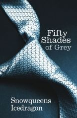 The cover of Fifty Shades of Grey by Snowqueens Icedragon