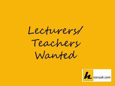 LECTURERS/ TEACHERS WANTED