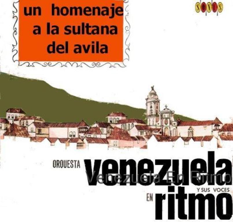 Orquesta Venezuela En Ritmo - un homenaje a la sultana del ávila - 1967 (1/2)