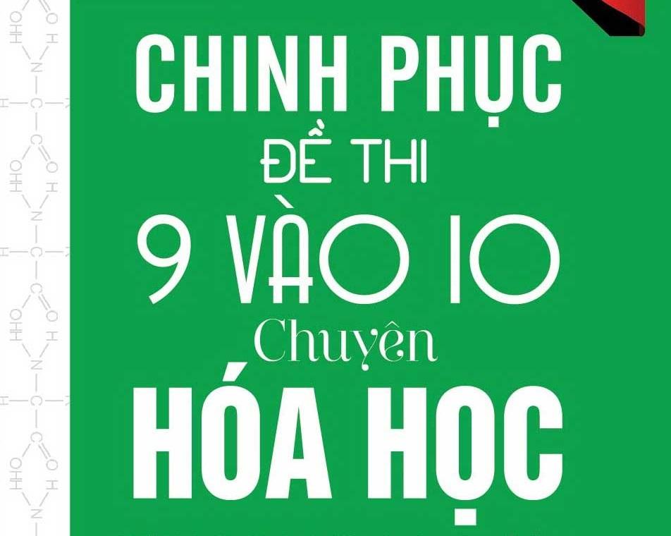 chinhphucdethi9vao10chuyenhoahoc