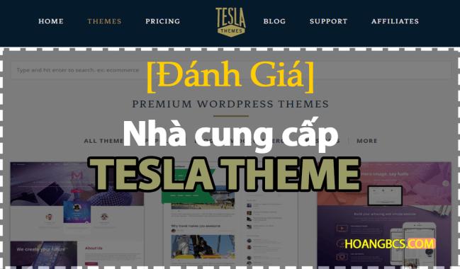 [Sự thật] về nhà cung cấp Teslathemes WordPress Theme