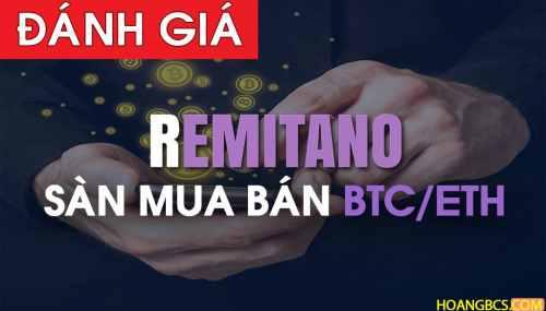 Hướng dẫn đăng ký tài khoản trên sàn giao dịch Remitano