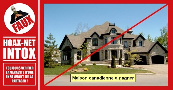 Non, il n'y a pas de maison canadienne a gagner.GAGNER