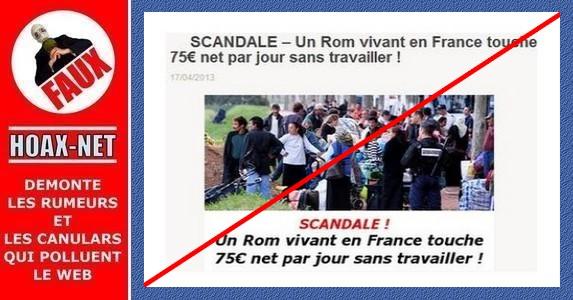 Aucun Rom (comme aucune personne classée dans la catégorie «gens du voyage») ne perçoit cette imaginaire «allocation Rom», que ce soit 75 euros/jour ou 2250 euros mensuels.