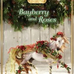 Bayberry And Roses Breyer S 2014 Holiday Horse Hobby And Toy Central