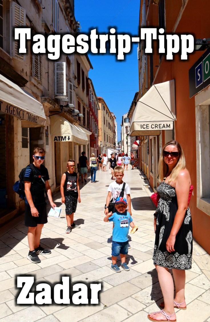 Tagestrip-TIPP Zadar. Rundgang und Stadtbesichtigung mit der Familie