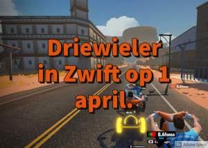 Driewieler in Zwift op 1 april