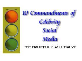 10CommandmentsofCelebritySocialMedia