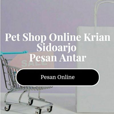 Pet Shop Online Krian Sidoarjo Pesan Antar 082234584545