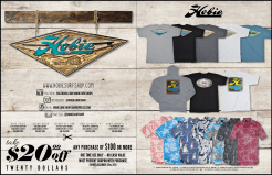 All Items Featured in This Catalog Are Available at Hobie Surf Shop Retail Locations, and Most are Also Online at www.hobiesurfshop.com. We Can Ship Almost All Items Internationally, too!