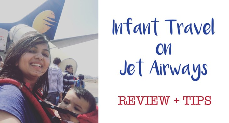 infant travel jet airways review