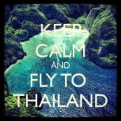keep calm fly to thailand