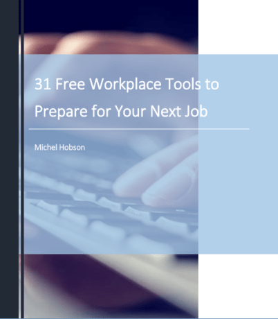31 Free Workplace Tools to Prepare For Your Job