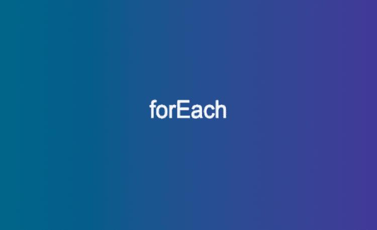 Vòng lặp forEach trong JavaScript