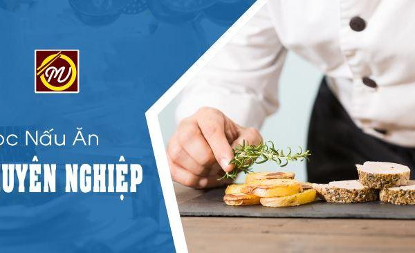 học nấu ăn chuyên nghiệp khóa Đầu bếp Việt tại Học Món Việt