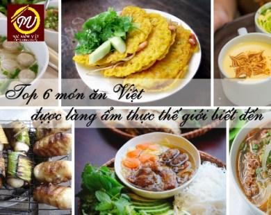 Top 6 món ăn Việt được làng ẩm thực thế giới biết đến - Học Món Việt
