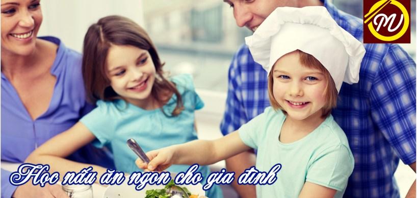 học nấu ăn gia đình - Học Món Việt
