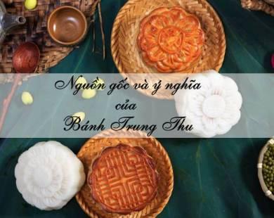 nguồn gốc và ý nghĩa của bánh Trung thu blog Học Món Việt