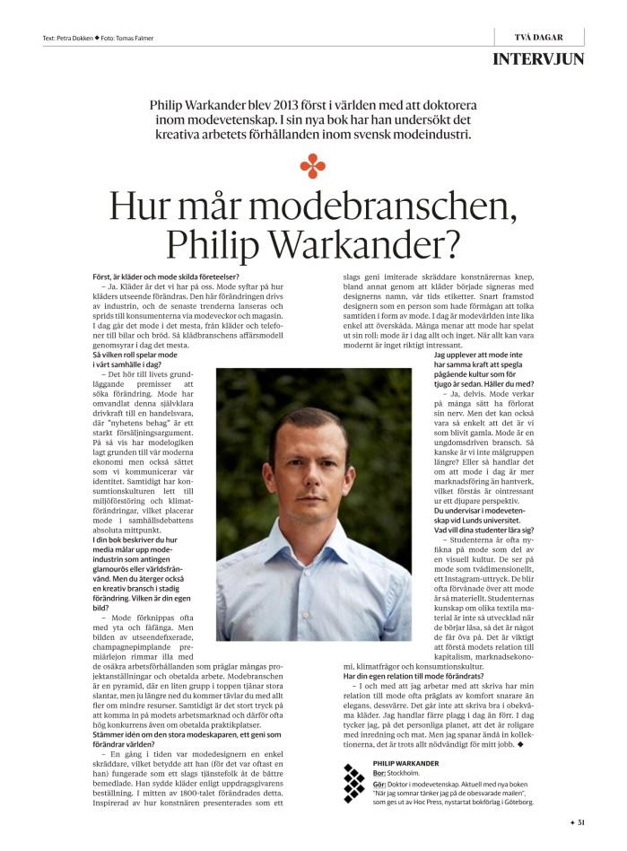 Intervju med Philip Warkander i Göteborgs-Posten Två Dagar.