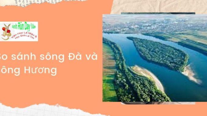 So sánh sông Đà và sông Hương