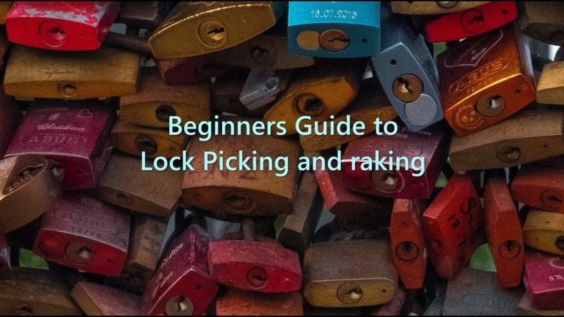 Beginners Guide to Lock picking and Raking
