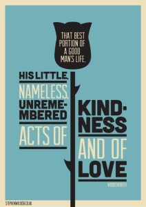 small unremembered acts of kindness