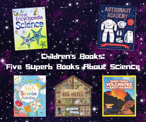Children's Books: Five Superb Books About Science