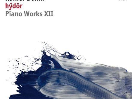 Rainer Böhm: Hýdōr (Piano Works XII)