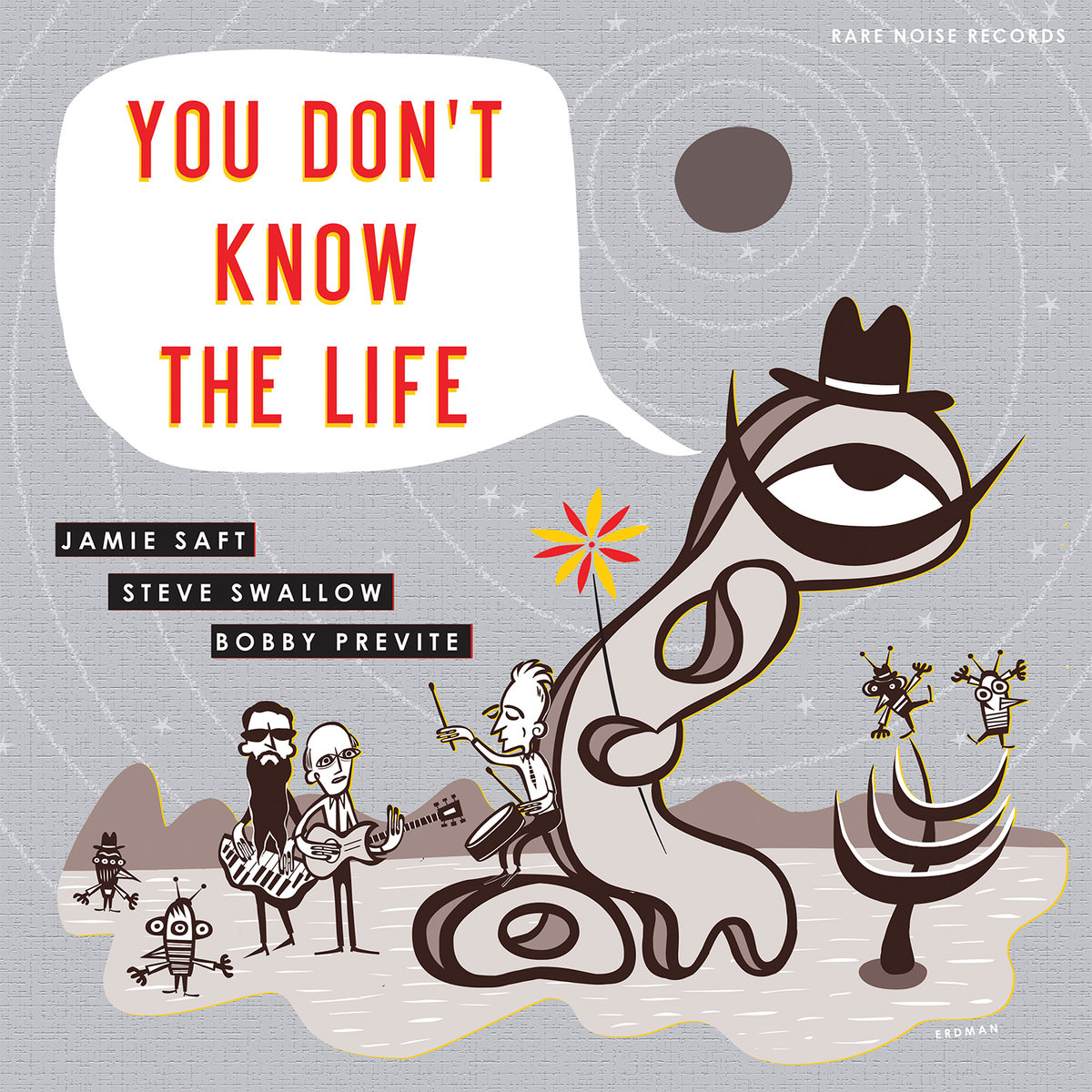 Jamie Saft: You Don't Know the Life [2019]