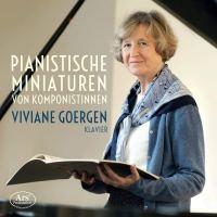 Pianistische Miniaturen von Komponistinnen – Viviane Goergen (Klavier)
