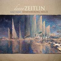Denny Zeitlin: Remembering Miles (2019)