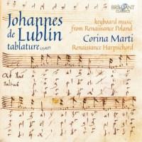 Johannes de Lublin tablature (1540) – Corina Marti (Renaissance Cembalo)