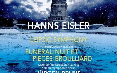 Hanns Eisler: Leipziger Sinfonie, Nuit et brouillard, Trauerstücke aus Filmpartituren