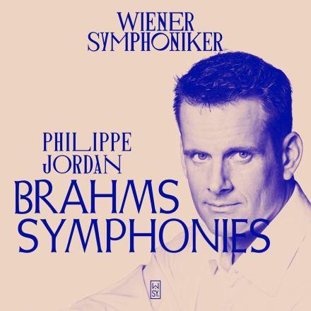 Brahms: Sinfonien – Wiener Symphoniker / Philippe Jordan
