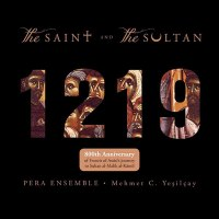 The Saint and the Sultan – Pera Ensemble