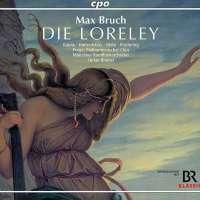 Max Bruch: Loreley (Münchner Rundfunkorchester, Stefan Blunier)