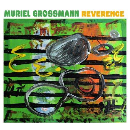 Muriel Grossmann – Reverence