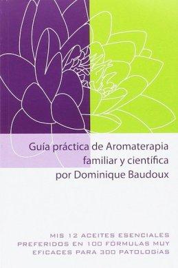 Guía práctica de Aromaterapia