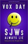 Vox Day SJWs